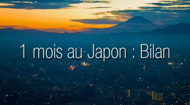 un mois au japon bilan